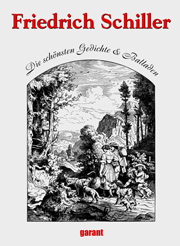 Cover vom Buch Die schönsten Gedichten und Balladen, Friedrich Schiller