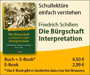 Die Bürgschaft von Friedrich Schiller. Interpretation. Schullektüre einfach verstehen