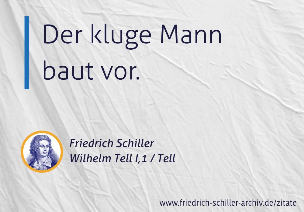 Schiller Zitat Der Kluge Mann Baut Vor
