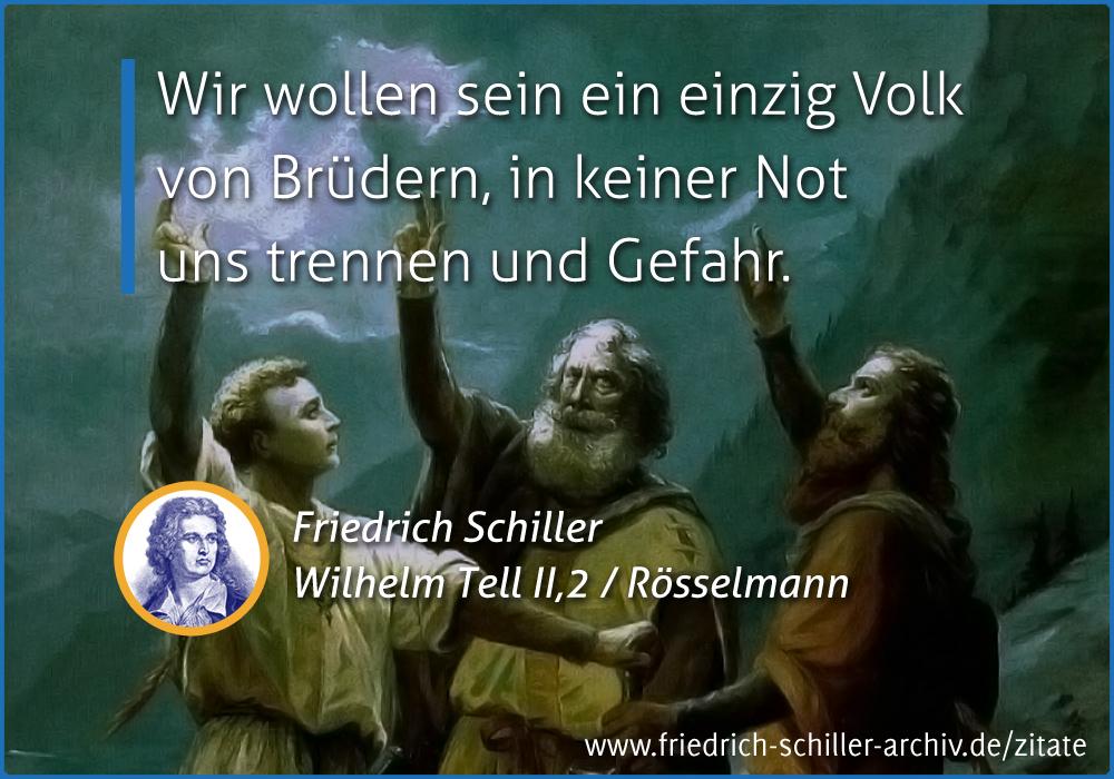 """Schiller-Zitat: """"Wir wollen sein ein einzig Volk von Brüdern ..."""""""